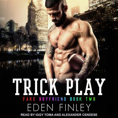 Trick Play Audiobook, by Eden Finley