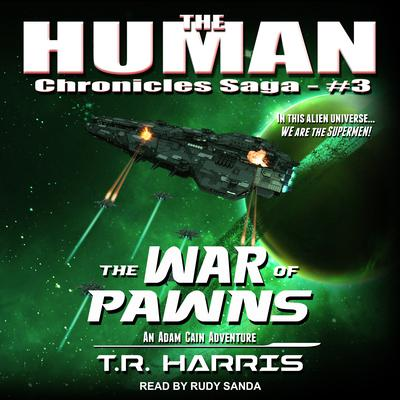 The War of Pawns Audiobook, by T.R. Harris