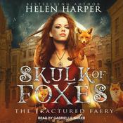 Skulk of Foxes Audiobook, by Helen Harper|