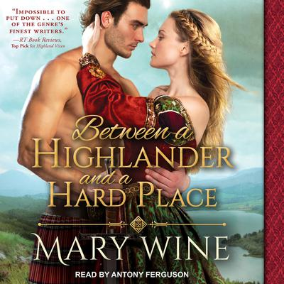 Between a Highlander and a Hard Place Audiobook, by Mary Wine