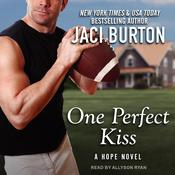 One Perfect Kiss Audiobook, by Jaci Burton|