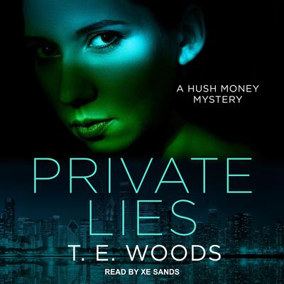 Private Lies Audiobook, by T. E. Woods