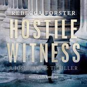 Hostile Witness: A Josie Bates Thriller Audiobook, by Author Info Added Soon