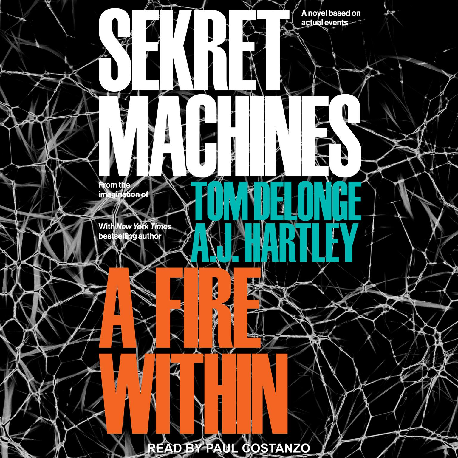 Sekret Machines: A Fire Within Audiobook, by A. J. Hartley