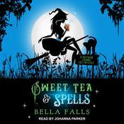 Sweet Tea & Spells Audiobook, by Author Info Added Soon|
