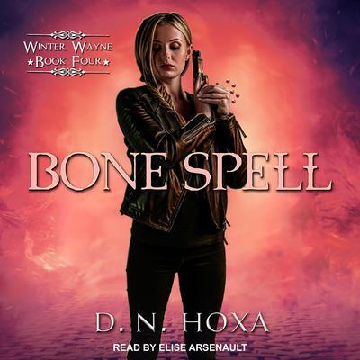 Bone Spell Audiobook, by D.N. Hoxa