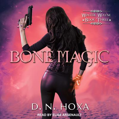 Bone Magic Audiobook, by D.N. Hoxa