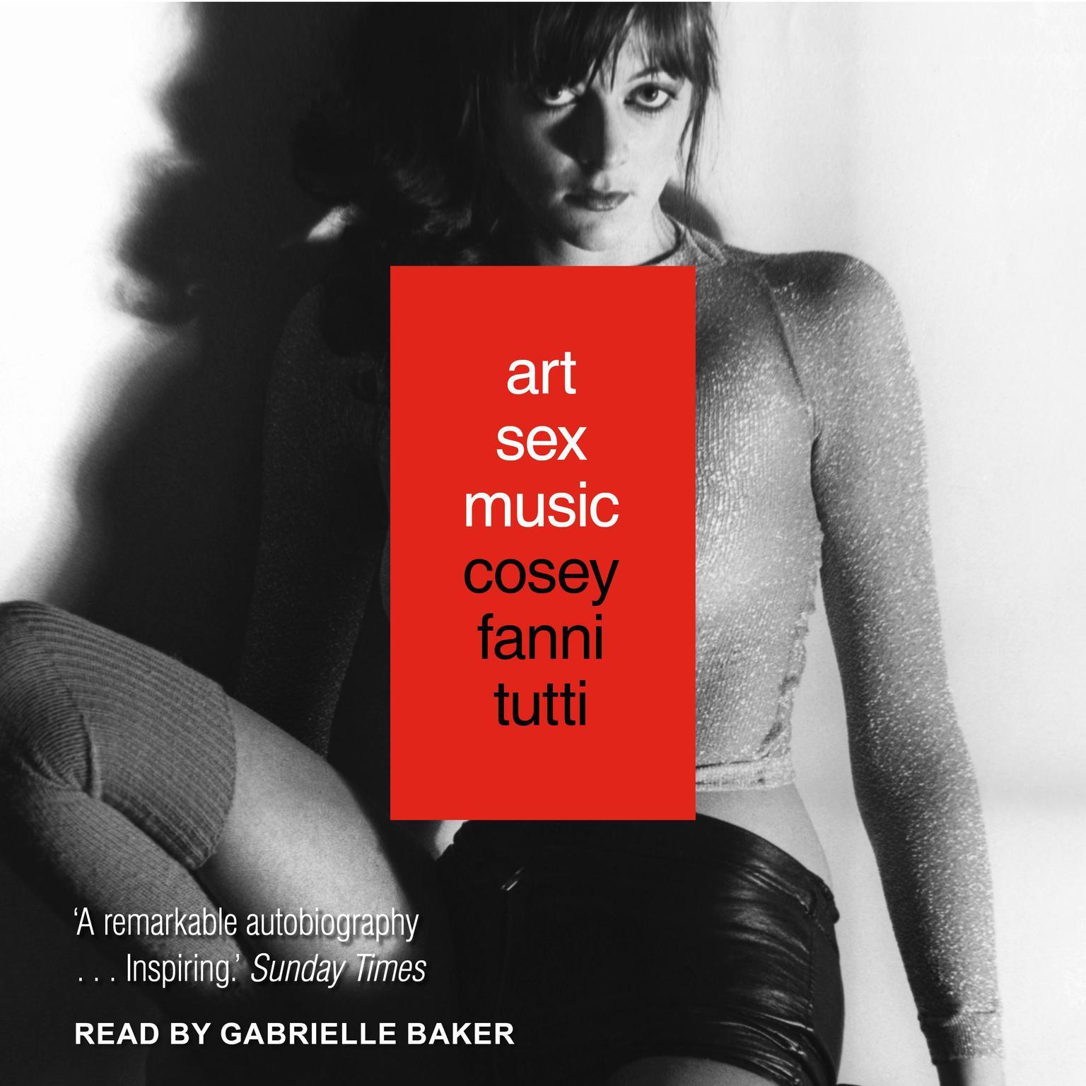 Art Sex Music Audiobook, by Cosey Fanni Tutti