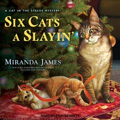 Six Cats a Slayin' Audiobook, by Miranda James