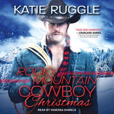 Rocky Mountain Cowboy Christmas Audiobook, by Katie Ruggle