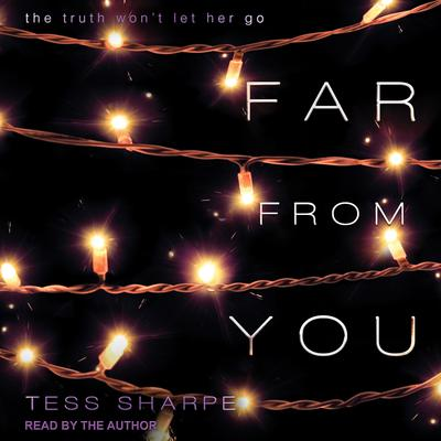 Far From You Audiobook, by Tess Sharpe