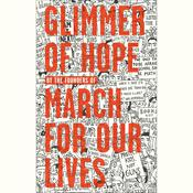 Glimmer of Hope: How Tragedy Sparked a Movement Audiobook, by Author Info Added Soon