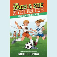 The Soccer Secret Audiobook, by Mike Lupica