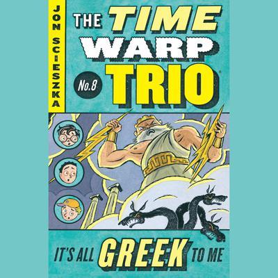 Its All Greek to Me #8 Audiobook, by Jon Scieszka
