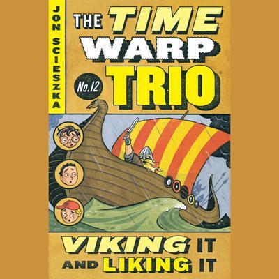 Viking It and Liking It #12 Audiobook, by Jon Scieszka