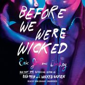 Before We Were Wicked Audiobook, by Eric Jerome Dickey