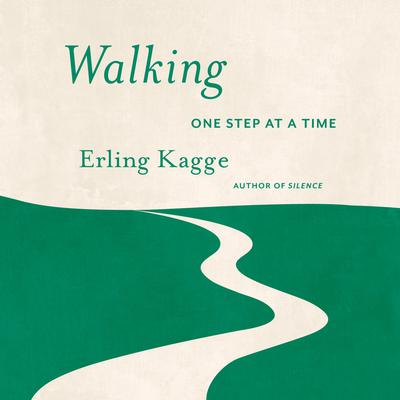 Walking: One Step At a Time Audiobook, by Erling Kagge