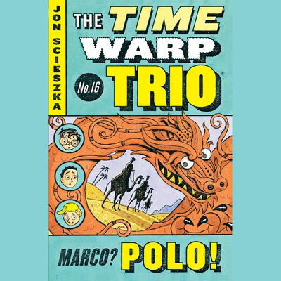 Marco? Polo! #16 Audiobook, by Jon Scieszka