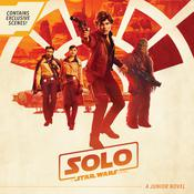 Solo: A Star Wars Story Junior Novel: A Star Wars Story Junior Novel Audiobook, by Joe Schreiber