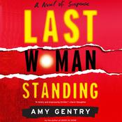 Last Woman Standing Audiobook, by Amy Gentry