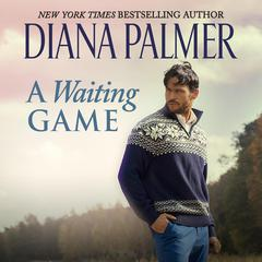 A Waiting Game Audiobook, by Diana Palmer