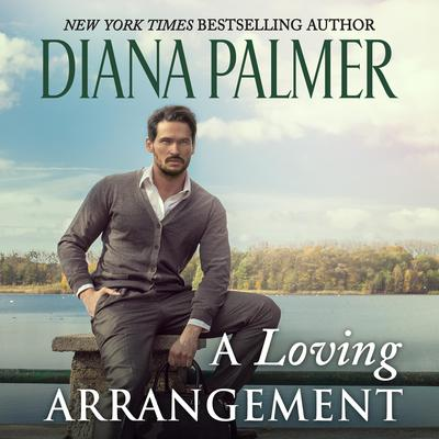 A Loving Arrangement Audiobook, by Diana Palmer