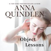 Object Lessons Audiobook, by Anna Quindlen