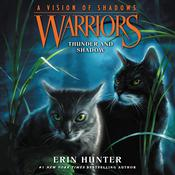 Warriors: A Vision of Shadows #2: Thunder and Shadow Audiobook, by Erin Hunter