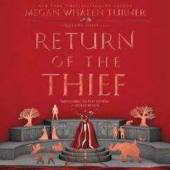 Return of the Thief Audiobook, by Megan Whalen Turner
