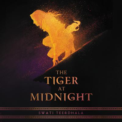 The Tiger at Midnight Audiobook, by Swati Teerdhala