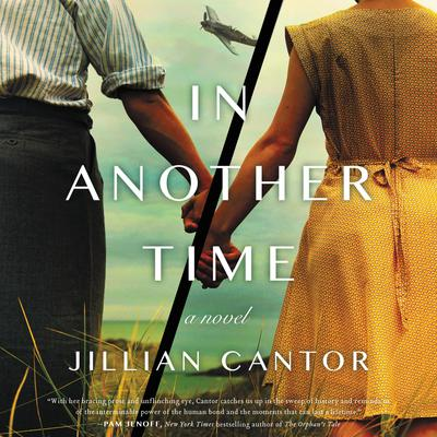 In Another Time: A Novel Audiobook, by Jillian Cantor