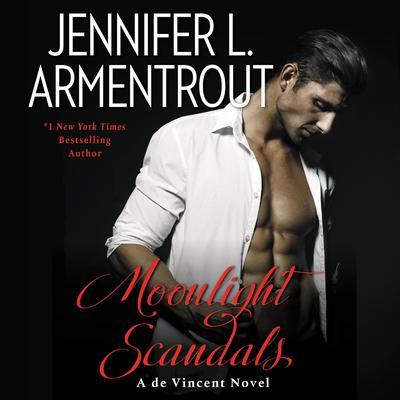 Moonlight Scandals: A de Vincent Novel Audiobook, by Jennifer L. Armentrout