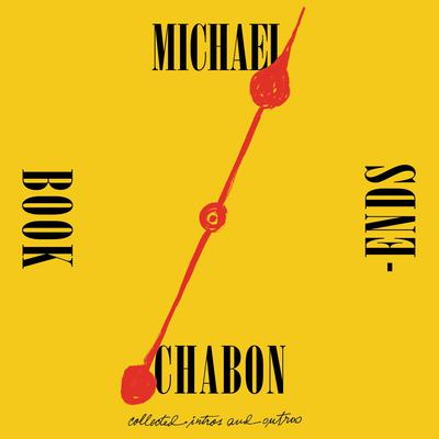 Bookends: Collected Intros and Outros Audiobook, by Michael Chabon
