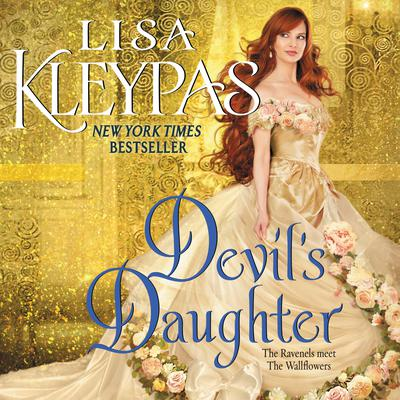 Devils Daughter: The Ravenels meet The Wallflowers Audiobook, by Lisa Kleypas