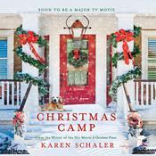 Christmas Camp: A Novel Audiobook, by Karen Schaler