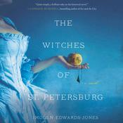 The Witches of St. Petersburg: A Novel Audiobook, by Imogen Edwards-Jones