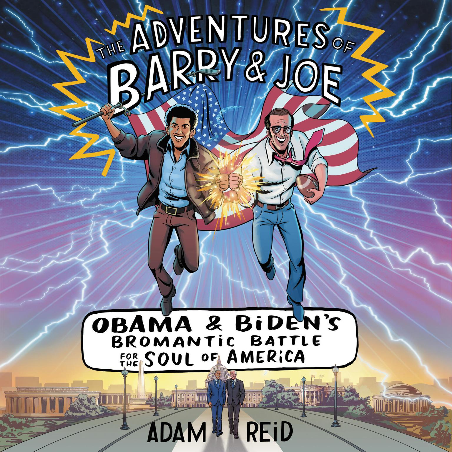 Printable The Adventures of Barry & Joe: Obama and Biden's Bromantic Battle for the Soul of America Audiobook Cover Art