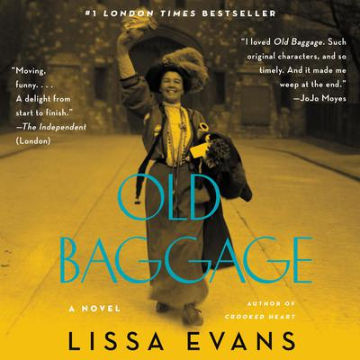 Old Baggage: A Novel Audiobook, by Lissa Evans
