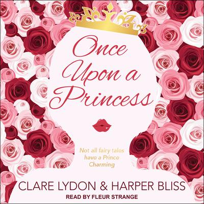 Once Upon a Princess  Audiobook, by Clare Lydon