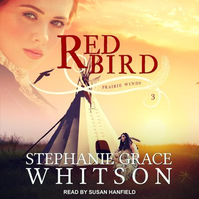 Red Bird Audiobook, by Stephanie Grace Whitson
