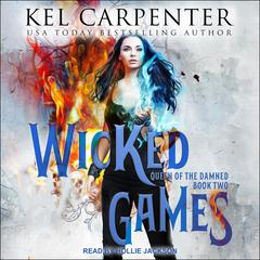 Wicked Games Audiobook, by Kel Carpenter