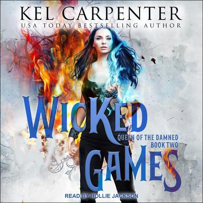 Wicked Games Audiobook, by Kel Carpenter