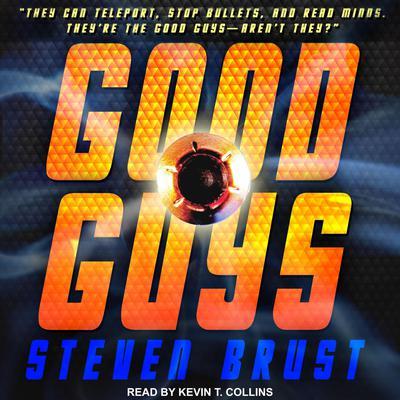 Good Guys Audiobook, by Steven Brust