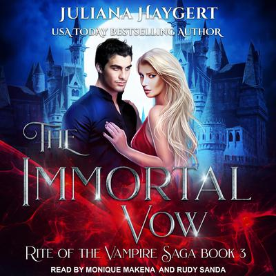 The Immortal Vow Audiobook, by Juliana Haygert