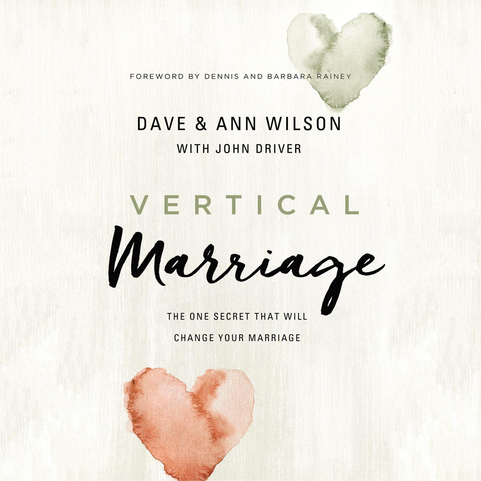 Printable Vertical Marriage: The One Secret That Will Change Your Marriage Audiobook Cover Art