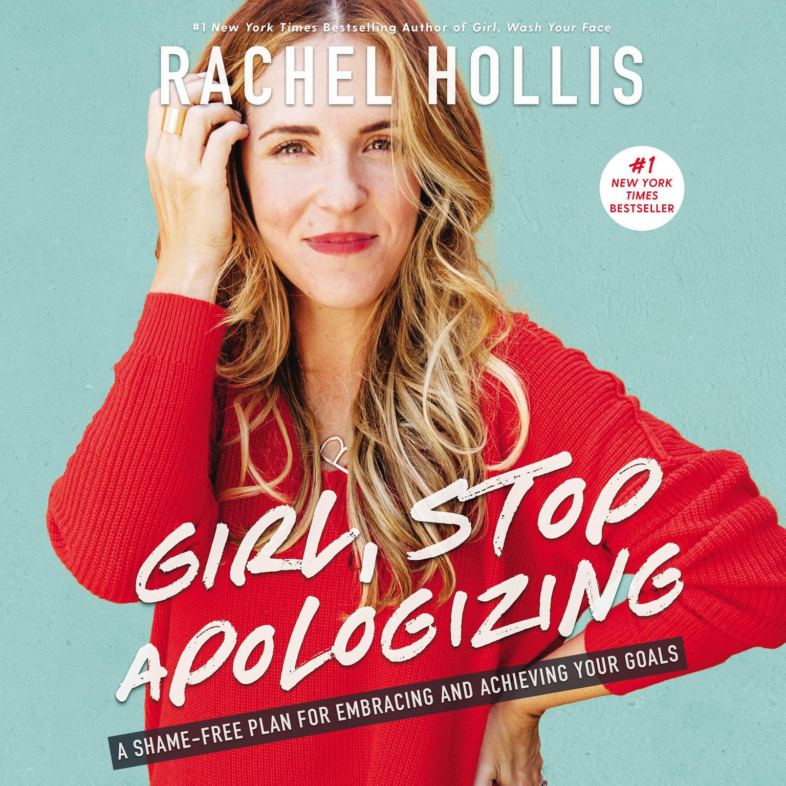 Printable Girl, Stop Apologizing: A Shame-Free Plan for Embracing and Achieving Your Goals Audiobook Cover Art