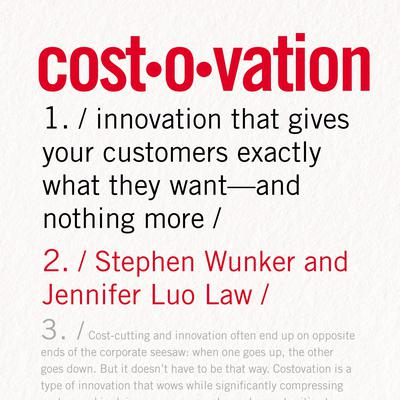 Costovation: Innovation That Gives Your Customers Exactly What They Want--And Nothing More Audiobook, by Stephen Wunker