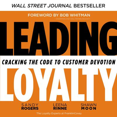 Fierce Loyalty: Cracking the Code to Customer Devotion Audiobook, by Sandy Rogers