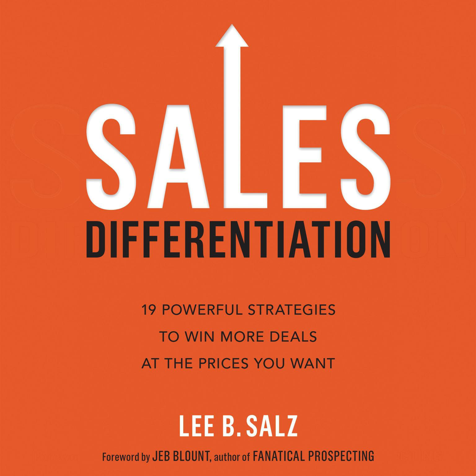 Printable Sales Differentiation: 19 Powerful Strategies to Win More Deals at the Prices You Want Audiobook Cover Art