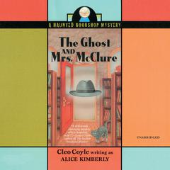 The Ghost and Mrs. McClure Audiobook, by Cleo Coyle